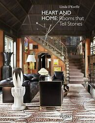 Heart and Home : Rooms That Tell Stories Hardcover Linda O#x27;Keeffe $7.71