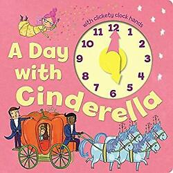A Day with Cinderella Novelty little bee books $5.36