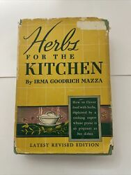 Herbs For The Kitchen by Irma Goodrich Mazza 1939 Hardcover 1st Edition $14.99