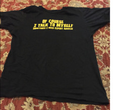 Mens of Course I Talk to Myself Sometimes I Need Expert Advice Funny...T Shirt $20.99