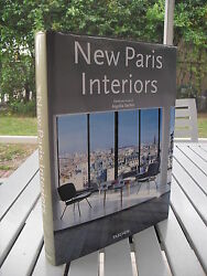 NEW PARIS INTERIORS BY ANGELIKA TASCHEN 2008 ISBN 9783836502511