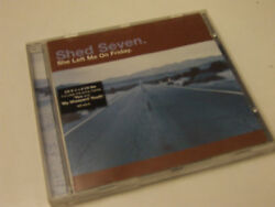 SHED SEVEN She left me on Friday CD single Polydor