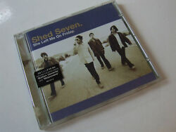 SHED SEVEN She left me on Friday CD1 CD single Polydor