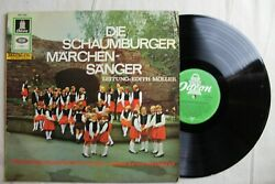 Edith Moller Die Schaumburger Marchen-Sanger Vinyl LP Odeon Germany