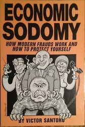 Economic Sodomy Modern Fraud Con Game Loompanics Unlimited Victor Santoro NEW $13.89