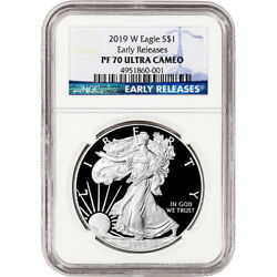 2019-W American Silver Eagle Proof - NGC PF70 UCAM Early Releases