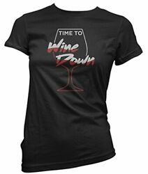 Time to wine down graphic for women funny drinking shirts merlot graphic $14.99