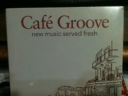 Cafe Groove - New Music Served Fresh HTF NEW