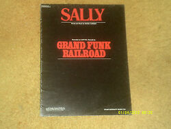 Grand Funk Railroad sheet music SALLY 1976 7 pages VG shape $15.00
