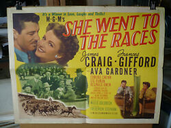 SHE WENT TO THE RACES orig 22x28 B [James Craig Ava Gardner Frances Gifford]