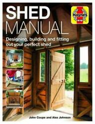 Haynes Shed Manual Man Cave She Shed Planning Building Tips Advice New Book