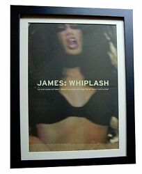 JAMES+Whiplash+She's A Star+POSTER+AD+RARE ORIGINAL 1997+FRAMED+FAST GLOBAL SHIP