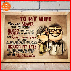 UP To My Wife Poster You Are Braver Than You Believe Landscape Paper Poster US