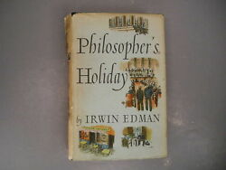 Philosopher's Holiday Irwin Edman 1st Edition 1938 Preview Copy