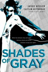 Shades of Gray Paperback by Kessler Jackie; Kittredge Caitlin Brand New ...