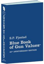 Blue Book of Gun Values 2019 2020 40th Edition PAWN STORE GUN STORE PRICES