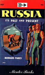 VINTAGE PAPERBACK 1949 BERNARD PARES RUSSIA ITS PAST AND PRESENT $3.99