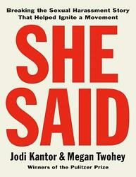 She Said: Breaking the Sexual Harassment Story by Jodi Kantor (E-B0K