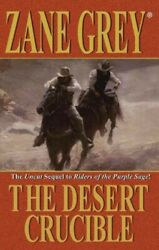 Desert Crucible Paperback by Grey Zane Brand New Free shipping in the US