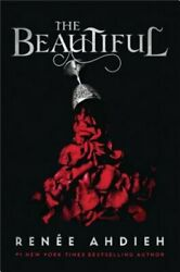 The Beautiful by Renee Ahdieh: New