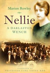 Nellie: A Darlaston Wench [Paperback] Rowley Marion