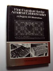 FINE FURNITURE FOR AMATEUR CABINETMAKER 14 Projects Cabinetmaking Woodworking HB