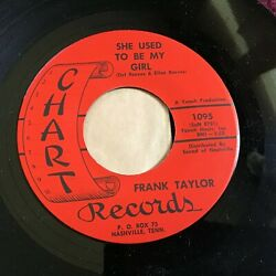 45 RPM Frank Taylor CHART 1095 She Used To Be My Girl BOPPER  M-