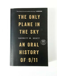 The Only Plane In The Sky: An Oral History Of 911 by Garrett M. Graff - ARC
