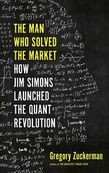 The Man Who Solved the Market by Gregory Zuckerman (P.D.F  Emailed)