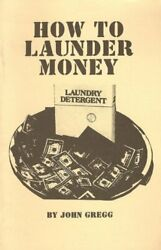 How to Launder Money RARE Older Loompanics Unlimited Book 1982 Black Market Cash $62.00