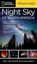 National Geographic Pocket Guide to the Night Sky of North America Paperback... $14.01