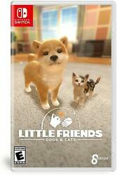 Little Friends: Dogs amp; Cats Nintendo Switch Family Cute Pets Simulation NEW $42.99
