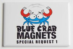 Blue Crab Magnets Special Request $7.95