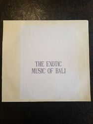 The Exotic Music Of Bali Record Album HS $33.00
