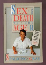 SEX AND DEATH TO THE AGE OF 14 SPALDING GRAY SIGNED PAPERBACK GOOD CONDITION $29.99