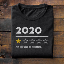 2020 Very Bad Not Recommend Funny Review Men Women T-Shirt Regular Size S-3XL    $11.99