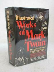 ILLUSTRATED WORKS OF MARK TWAIN Anthology 1979 Avenel Books NY HCDJ