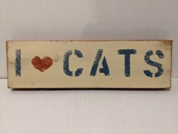 I Love Cats Rustic Decor Wood Sign Plaque $4.00