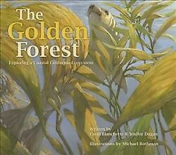 Golden Forest : Exploring a Coastal California Ecosystem Hardcover by Blanch... $23.26