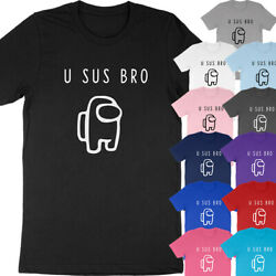 U Sus Bro Among Us Imposter Suspicious Crewmate Video Game Gamer Fun T Shirt Tee $18.00
