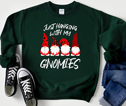 Just Hanging With My Gnomies Four Gnome Christmas Funny Unisex Sweatshirt $32.99
