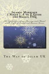 Islamic Marriage : A to Z Guide and Masail Faq Paperback by The Way of Islam... $11.56