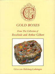Gold Boxes From the Collection of Rosalinde and Arthur Gilbert $19.00