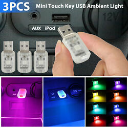 3x Mini LED USB Car Interior Light Touch Key Atmosphere Ambient Lamp Accessories $8.98