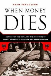When Money Dies: The Nightmare of Deficit Spending Devaluation and: New $12.06