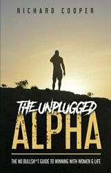 The Unplugged Alpha by Richard Cooper: New $11.47
