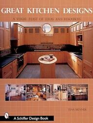 Great Kitchen Designs: A Visual Feast of Ideas and Resources by Skinner: Used $3.12