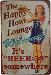Vintage Decor Metal Tin Sign It#x27;s Beer The Happy Hour Lounge Welcome Bar Cafe $26.17