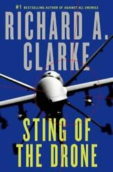 Sting of the Drone by Richard A Clarke: Used $1.54