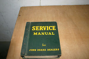 1947 48 Original John Deere Service Manual In Original Jd Dealers Binder